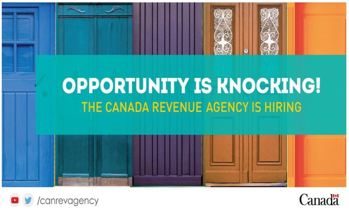 Canada Revenue Agency Is Hiring!